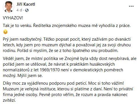 Jiří Kacetl o svém vyhazovu