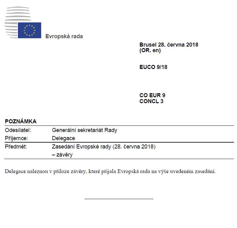 Pro otevření celého dokumentu se závěry ze zasedání Evropské rady ze dne 28. června 2018 klikněte na obrázek.