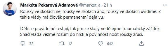 Pekarová Adamová udeřila na vládu