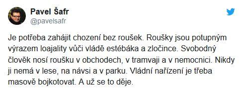 Pavel Šafr k nošení roušek