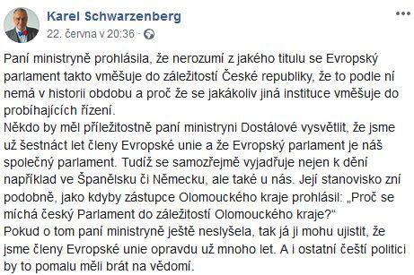Karel Schwarzenberg poučil ministryni Dostálovou