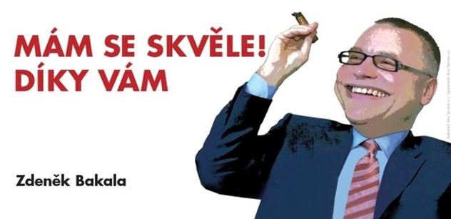 Billboardová kampaň s poděkováním Zdeňka Bakaly je apel na všechny, kteří mají možnost zabránit tunelování v ČR