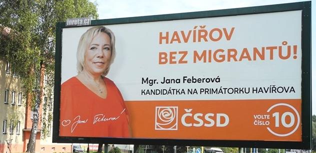 """""""Havířov bez migrantů"""", dala na billboard. Teď primátorka ČSSD těm, kdo na ni křičí: Víte, co jsme si tady užili? Jak k nám jezdili, strašili lidi"""