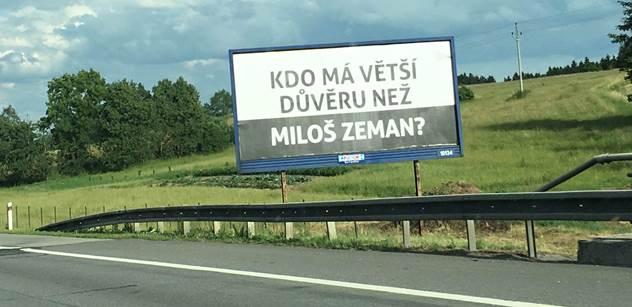 """Víme, kdo stojí za billboardy """"Kdo má větší důvěru než Miloš Zeman?"""""""