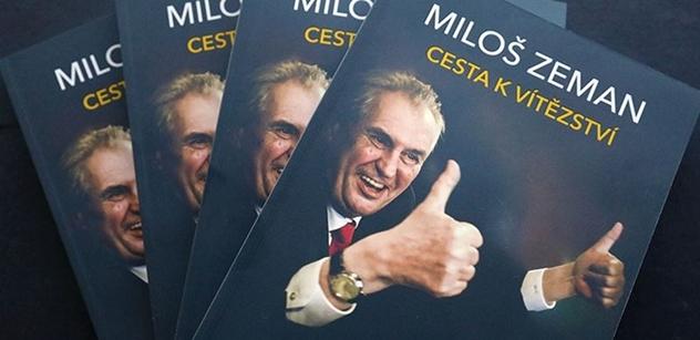 Miloši, kandiduj, dlužíš to těm lidem, řekla prý Ivana Zemanová před volbami. Nová kniha odhaluje o prezidentovi ještě mnohem více