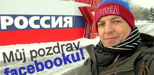 Petr Michalů: Zasílám srdečný pozdrav Facebooku z Moskvy