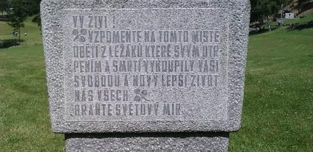 Josef Liška: Lidice a Ležáky, jejich oběti, jsou neomluvitelným zločinem nacistů a stálým varováním…